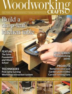 Woodworking Crafts – Issue 52 – May 2019