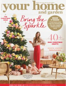 Your Home and Garden – Christmas 2019