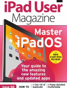 iPad User Magazine – Issue 58,October 2019