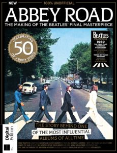 Abbey Road The Making of the Beatles' Final Masterpiece – First Edition 2019
