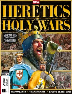 All About History Heretics and Holy Wars – First Edition 2019