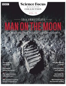 BBC Science Focus Magazine Collection – Volume 15 – Man on the Moon 50th Anniversary (July 2019)