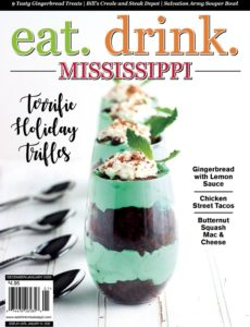 Eat  Drink  Mississippi – December 2019-January 2020