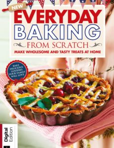 Everyday Baking From Scratch – 1st Edition, 2019