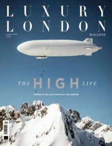 Luxury London – January 2020