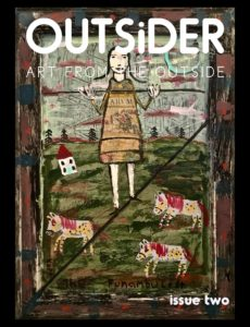 Outsider Art Magazine – Issue Two 2019