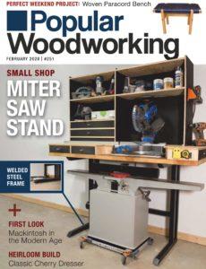 Popular Woodworking – February 2020