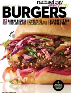 Rachael Ray Every Day – Burgers – Special Issue 2019