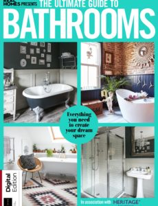 Real Homes Presents The Ultimate Guide to Bathrooms – 1st Edition , 2019