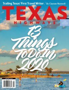 Texas Highways – January 2020