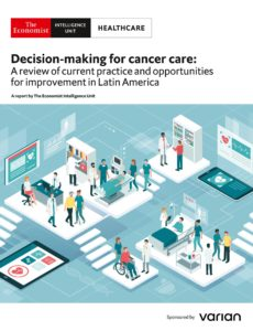 The Economist (Intelligence Unit) – Healthcare, Decision-making for cancer care (2019)