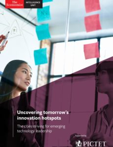 The Economist (Intelligence Unit) – Uncovering tomorrow's innovation hotspots (2019)