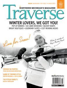 Traverse, Northern Michigan's Magazine – January 2020