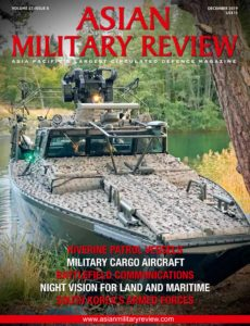 Asian Military Review – December 2019
