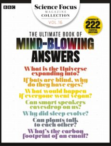 BBC Science Focus Magazine Collection – Volume 16 – The Ultimate Book of MindBlowing Answers