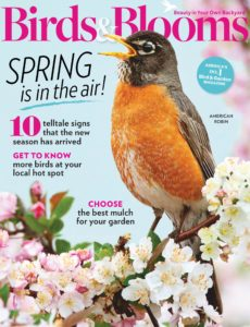 Birds & Blooms – February-March 2020