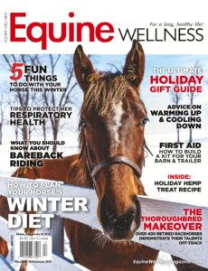 Equine Wellness Magazine – December 2018 – January 2019