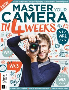 Master Your Camera in 4 Weeks – First Edition , 2019