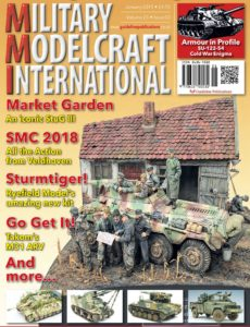 Military Modelcraft International – Volume 23 Issue 3 – January 2019