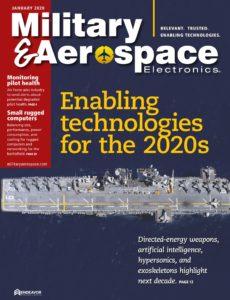 Military & Aerospace Electronics – January 2020