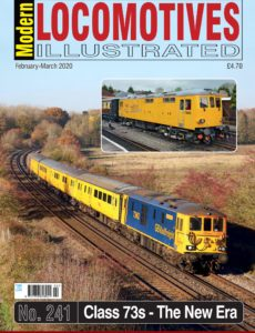 Modern Locomotives Illustrated – Issue 241 – February-March 2020