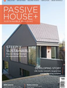 Passive House+ – Issue 31 2020 (Irish Edition)