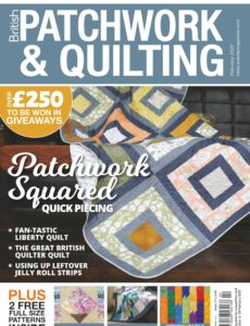 Patchwork & Quilting UK – February 2020