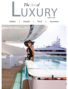 The Art of Luxury – Issue 42 2020