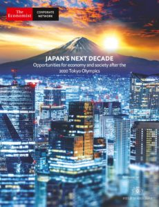 The Economist (Corporate Network) – Japan's Next Decade, Opportunities for economy and society af…