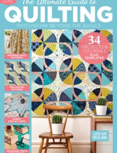 The Ultimate Guide to Quilting – August 2019