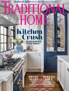 Traditional Home – Spring 2019