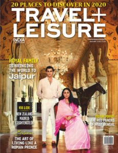 Travel+Leisure India & South Asia – January 2020