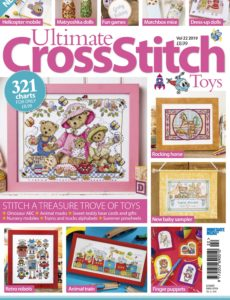 Ultimate Cross Stitch – Toys – Volume 22 – July 2019