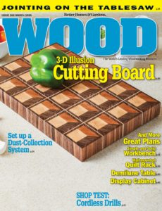 WOOD Magazine – March 2020