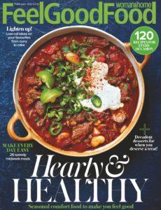 Woman & Home Feel Good Food – February 2020