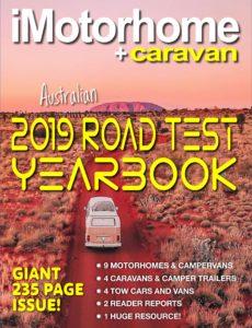 iMotorhome+Caravan – 2019 Australian Road Test Yearbook