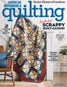 American Patchwork & Quilting – April 2020