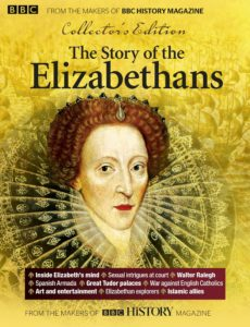 BBC History Collector's Edition The Story of the Elizabethans
