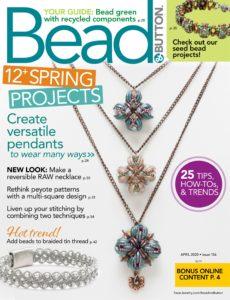 Bead & Button – April 2020