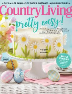 Country Living USA – April 2020