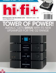 Hi-Fi+ – Issue 180 – February 2020