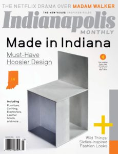 Indianapolis Monthly – March 2020