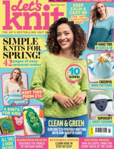 Let's Knit – Issue 155 – March 2020