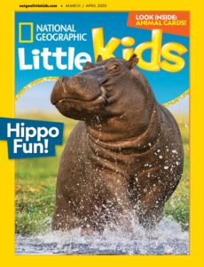 National Geographic Little Kids – March 2020