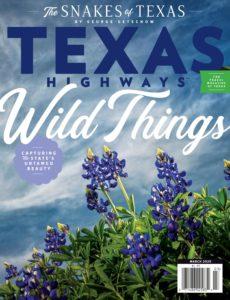 Texas Highways – March 2020