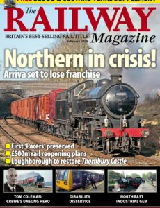 The Railway Magazine – February 2020