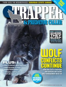 Trapper & Predator Caller – April-May 2020