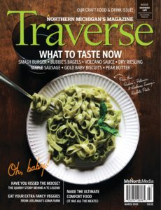 Traverse, Northern Michigan's Magazine – March 2020
