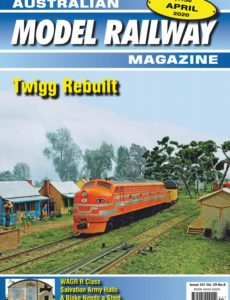 Australian Model Railway Magazine – April 2020