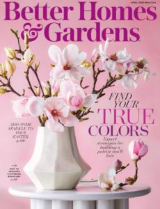 Better Homes & Gardens USA – April 2020